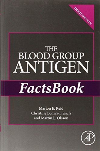 The Blood Group Antigen FactsBook, Third Edition