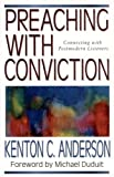Preaching with Conviction (Preaching With Series)