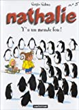 "Afficher ""Nathalie n° 5<br /> Y a un monde fou"""