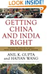 Getting China and India Right: Strate...