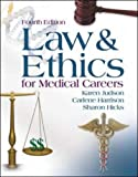 img - for Law & Ethics for Medical Careers book / textbook / text book