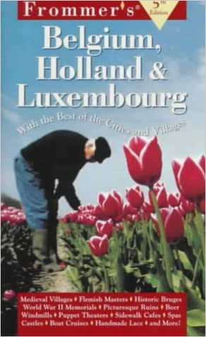Frommer's Belgium, Holland & Luxembourg (5th ed)