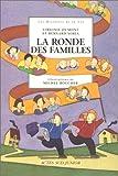 """Afficher """"La Ronde des familles"""""""