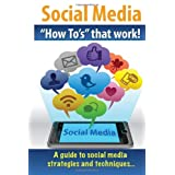 "Social Media ""How To's"" that work! ~ J B Giles"