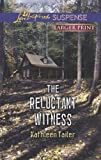 The Reluctant Witness (Love Inspired LP Suspense)