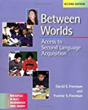 img - for Between Worlds: Access to Second Language Acquisition book / textbook / text book