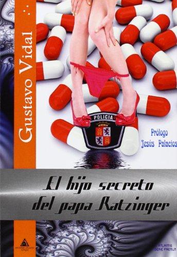 El Hijo Secreto Del Papa Ratzinger