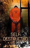 Self. Destructed. (Gravel Road)