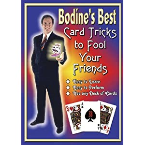 Bodines Best: Card Tricks to Fool Your Friends