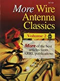 More Wire Antenna Classics (0872597709) by Arrl