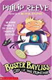 Day of the Hamster (Buster Bayliss) (0439942918) by Reeve, Philip