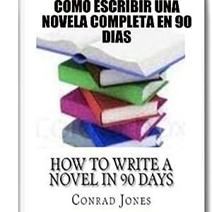 Cómo Escribir una Novela Completa en 90 Días Audiobook