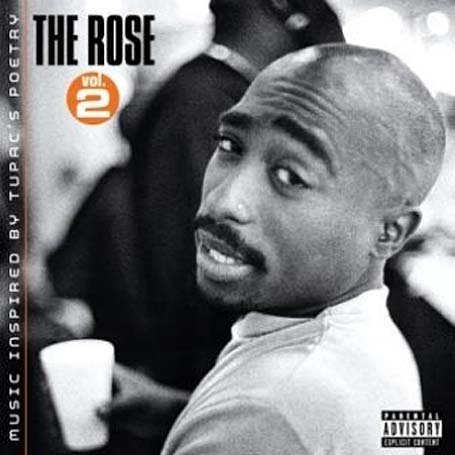 2pac - The Rose, Vol. 2 - Zortam Music