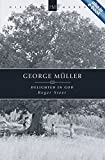George Muller: Delighted in God (History Makers)
