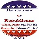 Democrats or Republicans   Byron Goines