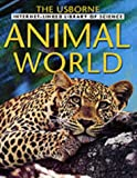 Animal World (Internet-linked Library of Science) (0746046227) by Howell, L.