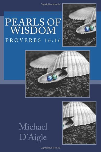 Pearls of Wisdom: Short Stories, Poems, and more: Volume 1