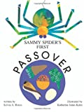 Sammy Spiders First Passover