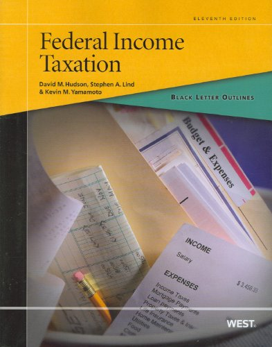Black Letter Outline on Federal Income Taxation, 11th (Black Letter Outlines)