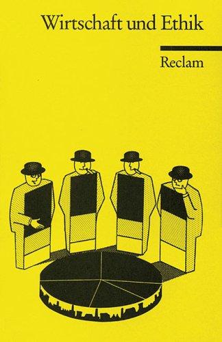 Universal-Bibliothek Nr. 8798: Wirtschaft und Ethik