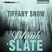 Blank Slate by Tiffany Snow (Narrated by Tanya Eby)