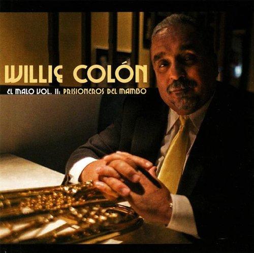 Willie Colon - El Malo Vol II Prisioneros del mambo*** - Zortam Music