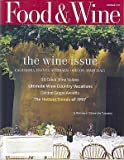img - for Food and Wine Magazine - The Wine Issue California France Australia Oregon Spain Italy - 50 Great Wines - Ultimate Wine Country Getaways - A Vinters' Dinner in Tuscany (October, 1997) book / textbook / text book