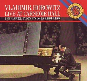 Vladimir Horowitz Horowitz Live At Carnegie Hall