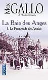 La Baie des Anges, Tome 3 : La Promenade des Anglais par Gallo