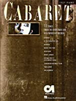 Cabaret: Songs are from the 1966 Original Broadway Production, Except as Noted : Easy Piano