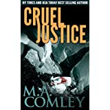 Cruel Justice (Justice series Book 1)by M A Comley