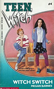 Witch Switch (Teen Witch) Megan Barnes
