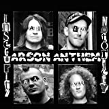 Arson Anthem Insecurity Notoriety [VINYL]