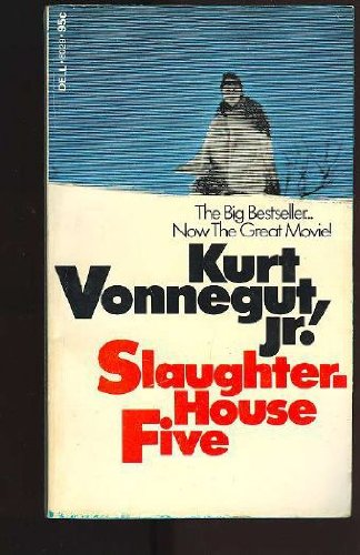 Slaughterhouse-Five, Kurt Vonnegut Jr.
