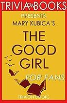 Trivia: The Good Girl: A Novel