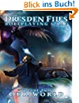 Dresden Files Roleplaying Game: Vol 2...