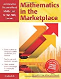 Mathematics in the Marketplace: An Interactive Discovery-Based Math Unit for High-Ability Learners (Interactive Discovery-Based Units for High-Ability Learners)