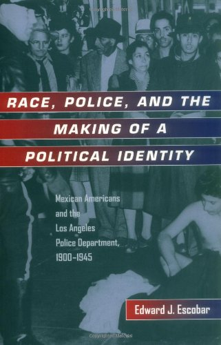 Race, Police, and the Making of a Political Identity:...