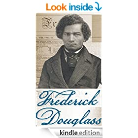 Life and Times of Frederick Douglass (with Original Illustrations)