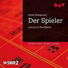 Der Spieler Hörbuch von Fjodor Dostojewski Gesprochen von: Gerd Baltus