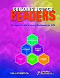 img - for Building Better Readers: The Complete Guide to Literacy Development for Speech-Language Pathologists book / textbook / text book