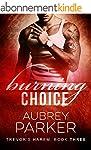 Burning Choice (Trevor's Harem Book 3...