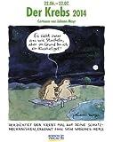 Der Krebs 2014: Sternzeichen-Cartoonkalender