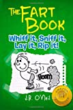 The Fart Book: The Adventures of Milo Snotrocket: 1 (The Disgusting Adventures of Milo Snotrocket)