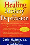 img - for Healing Anxiety and Depression by Daniel G. Amen (2004-12-07) book / textbook / text book
