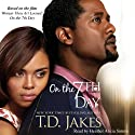 On the Seventh Day (       UNABRIDGED) by T. D. Jakes Narrated by Heather Alicia Simms