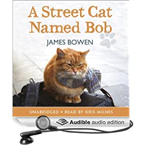 A Street Cat Named Bob (Unabridged)