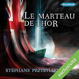 Le Marteau de Thor (Tétralogie des Origines 2) | Livre audio