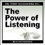 The Power of Listening Workshop | Tony Alessandra