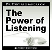 The Power of Listening Workshop | [Tony Alessandra]